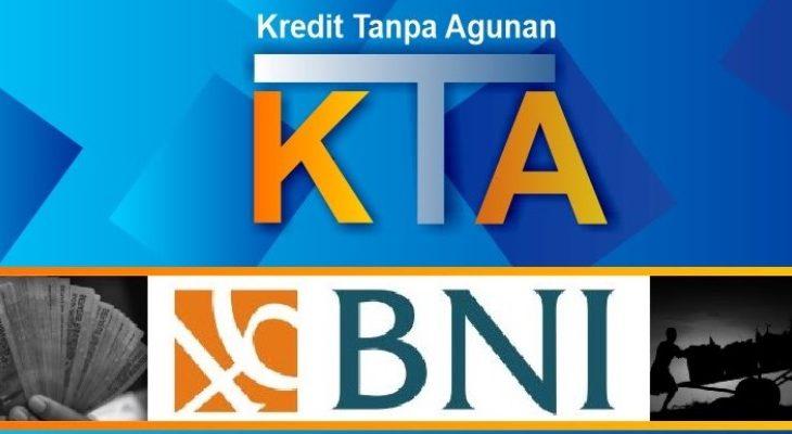 Cara Pengajuan Kredit Tanpa Agunan Bank BNI